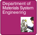 Department of Materials System and Engineering